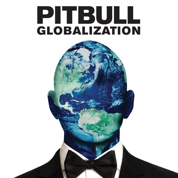 PITBULL GLOBALIZATION _JK写