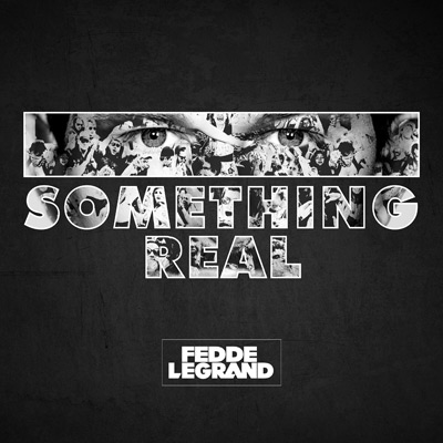 Fedde-le-Grand--Somethi-ng-Real-アルバムジャケット写真