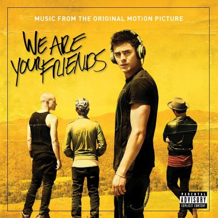 We Are Your Friend (Original Soundtrack)