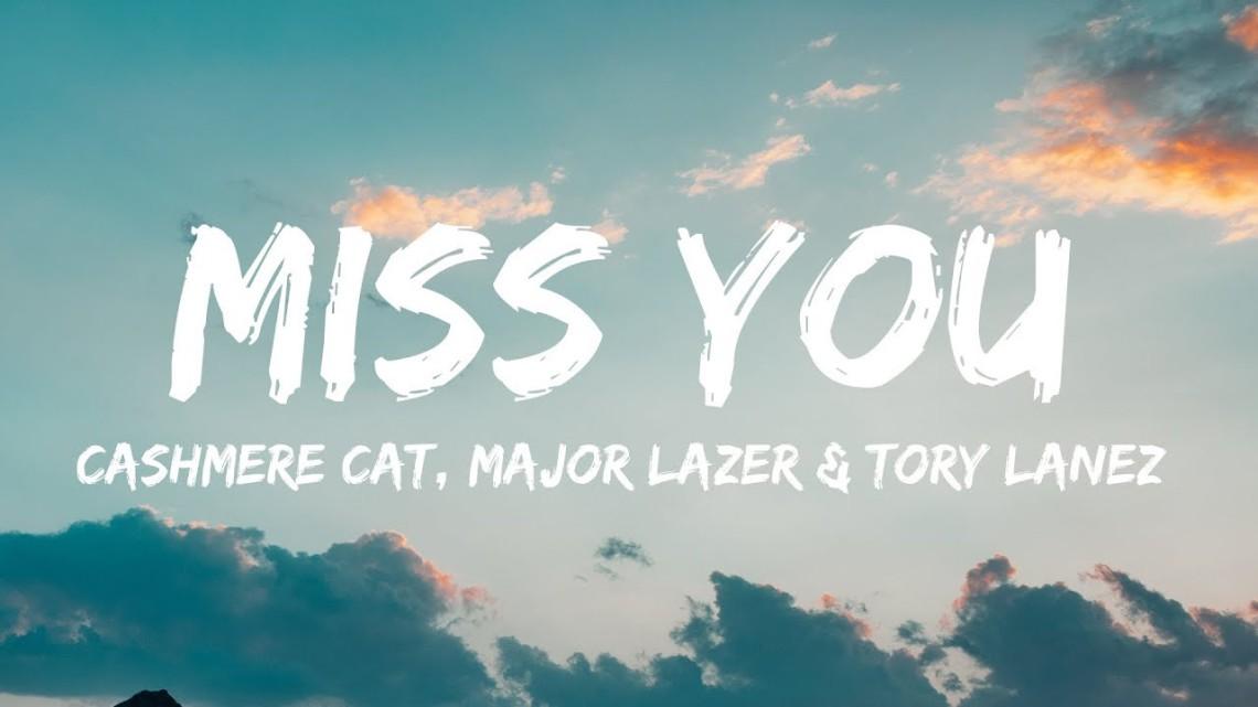 Cashmere Cat, Major Lazer & Tory Lanez