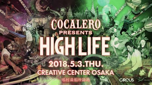 COCALERO presents HIGH LIFE
