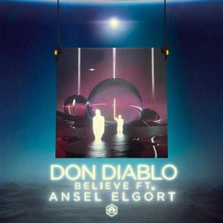 Don-Diablo-Ansel-Elgort-Believe