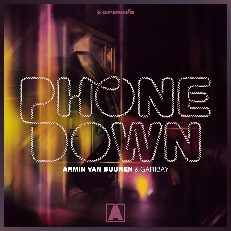 Armin van Buuren & Garibay Phone Down