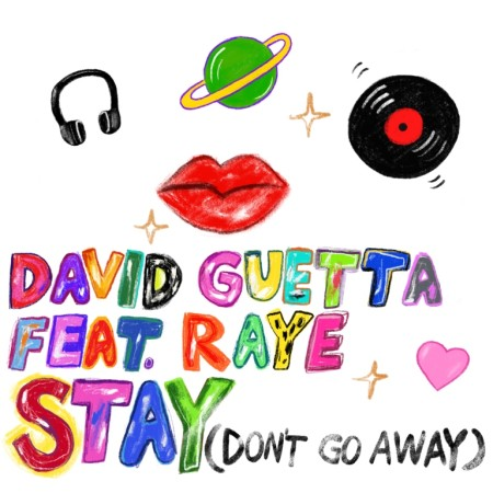 DAVID GUETTA feat RAYE Stay (Don't Go Away) SINGLE COVER_web